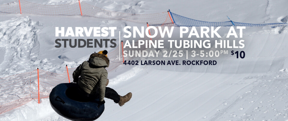 Harvest Students | Tubing @ Alpine Hills