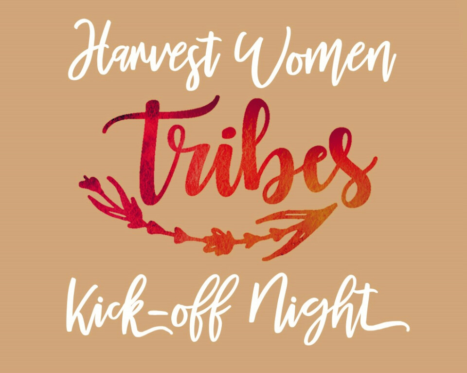 Harvest Women | Tribes Kick-Off